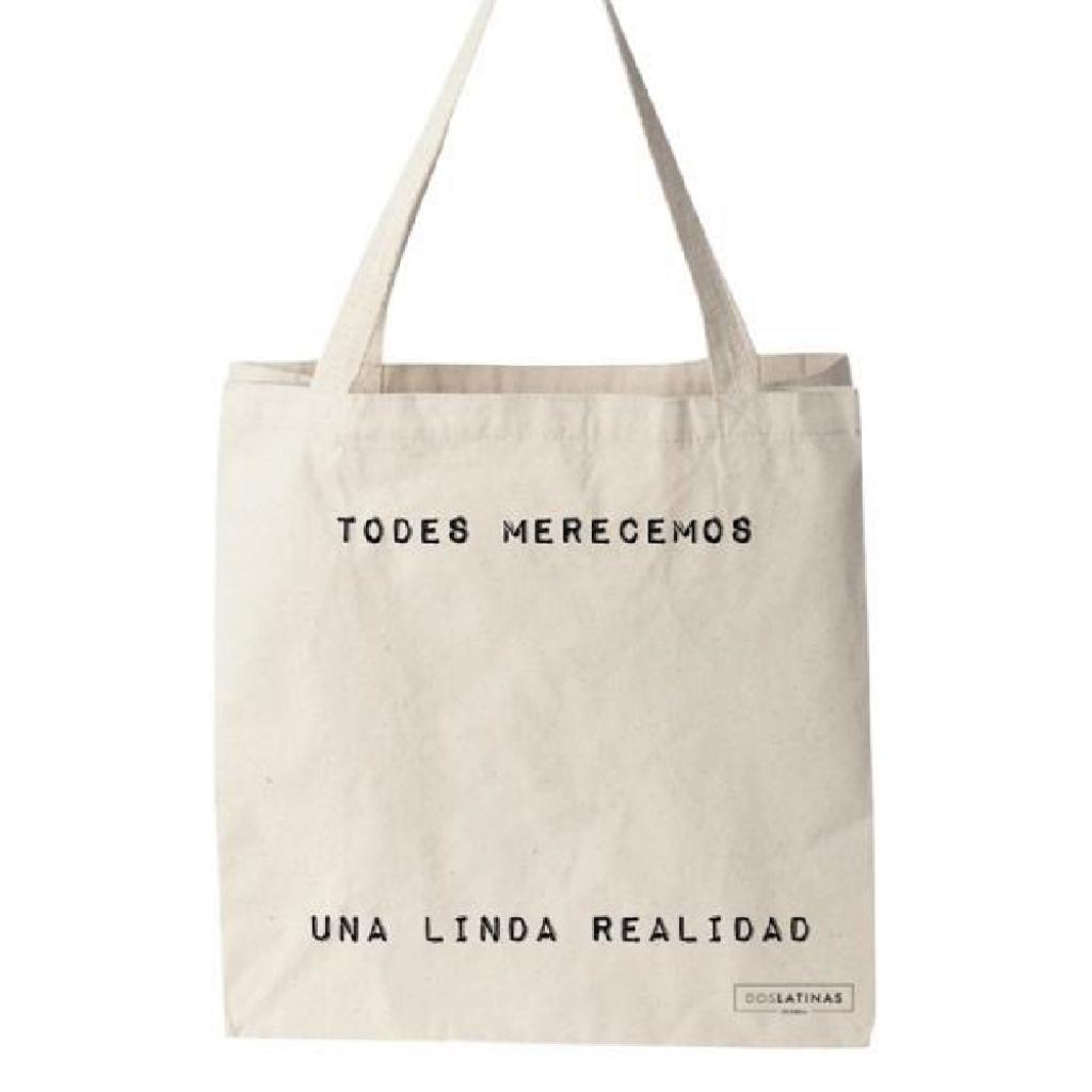Todes Merecemos Una Linda Realidad Tote Bag_1