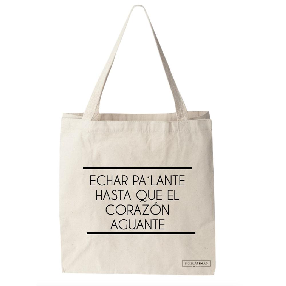 Echar Pa´Lante Hasta Que EL Corazón Aguante Tote Bag_1
