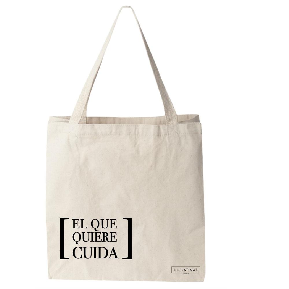 El Que Quiere Cuida Tote Bag_1