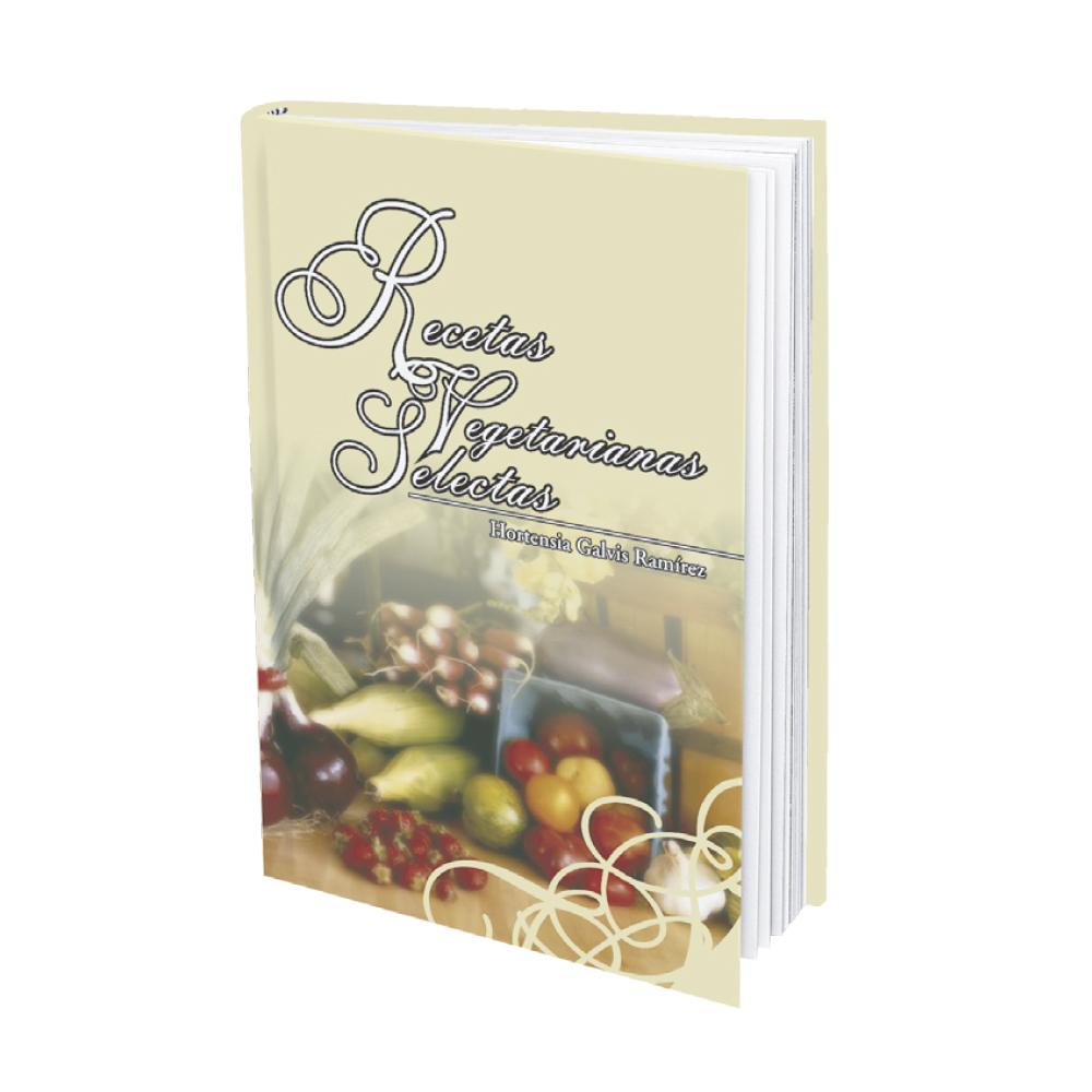 Recetas Vegetarianas Selectas - Hortensia Galvis Ramírez _1
