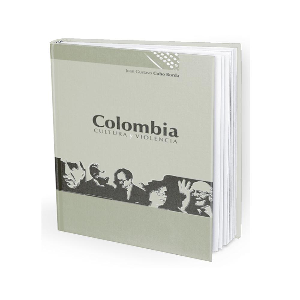 Colombia Cultura Y Violencia - Juan Gustavo Cobo Borda_1
