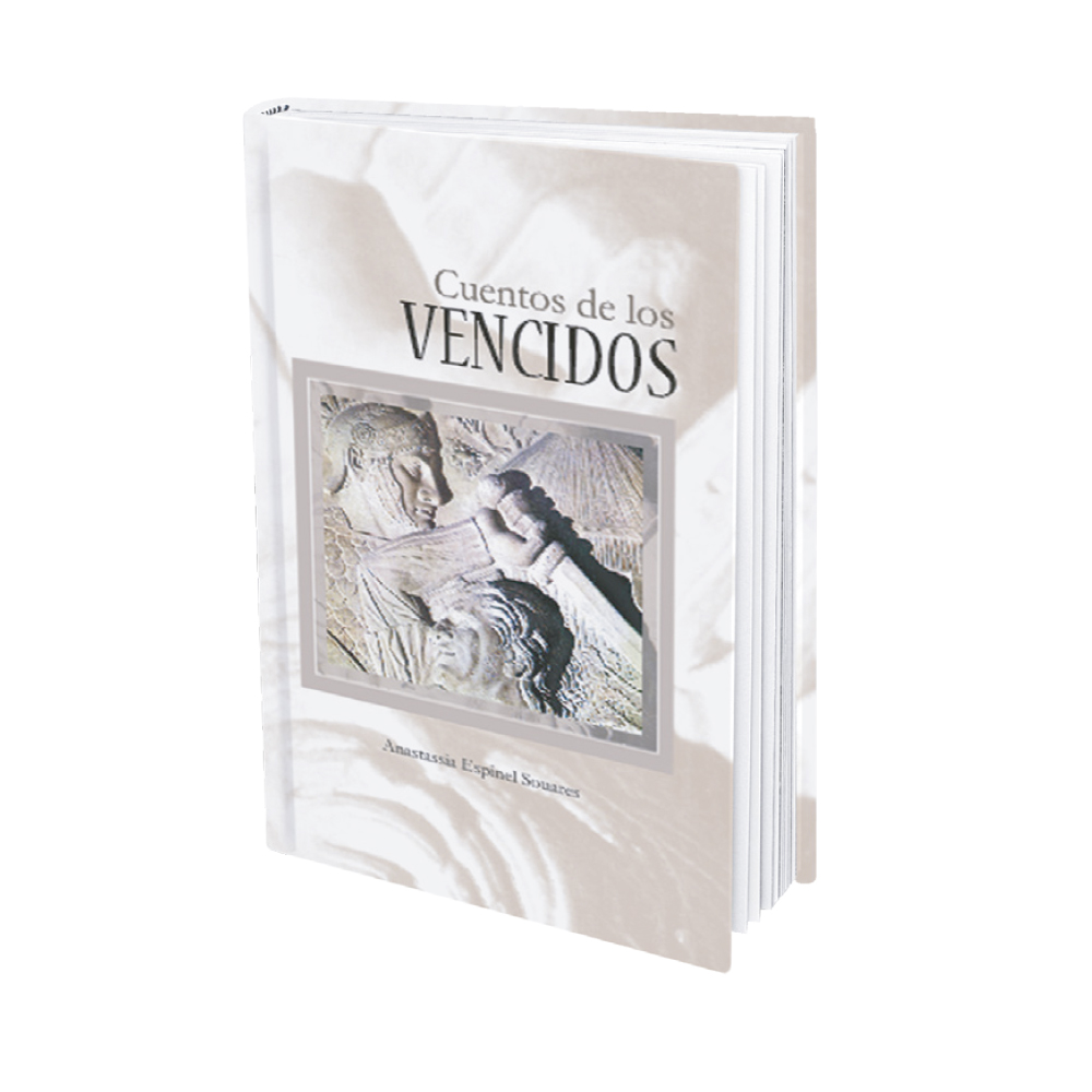 Cuentos de los Vencidos - Anastassia Espinel Souares_1